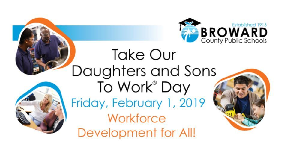 "Friday, February 1, 2019 ""Take Our Daughters and Sons to Work Day"""