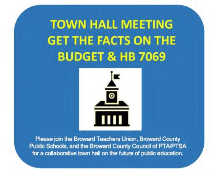 Town Hall Meeting Get the Facts on the Budget and HB 7069