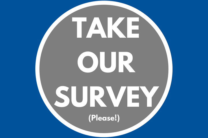 Please Take Our Online Survey!