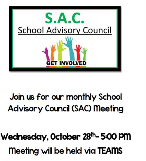 S.A.C. Meeting Wednesday, October 28th @ 5pm via TEAMS