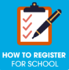 How to Register My Child for School