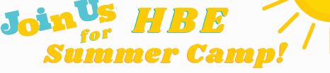 HBE Summer Camp 2021!