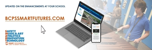 BCPS SMART FUTURES updates on the enhancements at your school