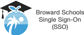 Broward County Public Schools - Single Sign On SSO Login Instructions http://sso.browardschools.com