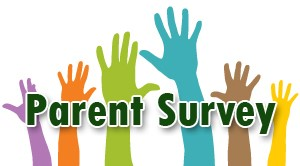 Parent Survey!  Please Complete!