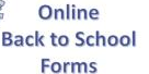 Back To Schools Forms 2020-21