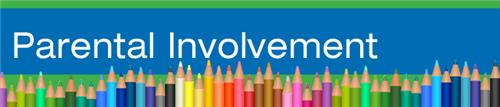 Banner of colored pencils with words: Parental Involvement