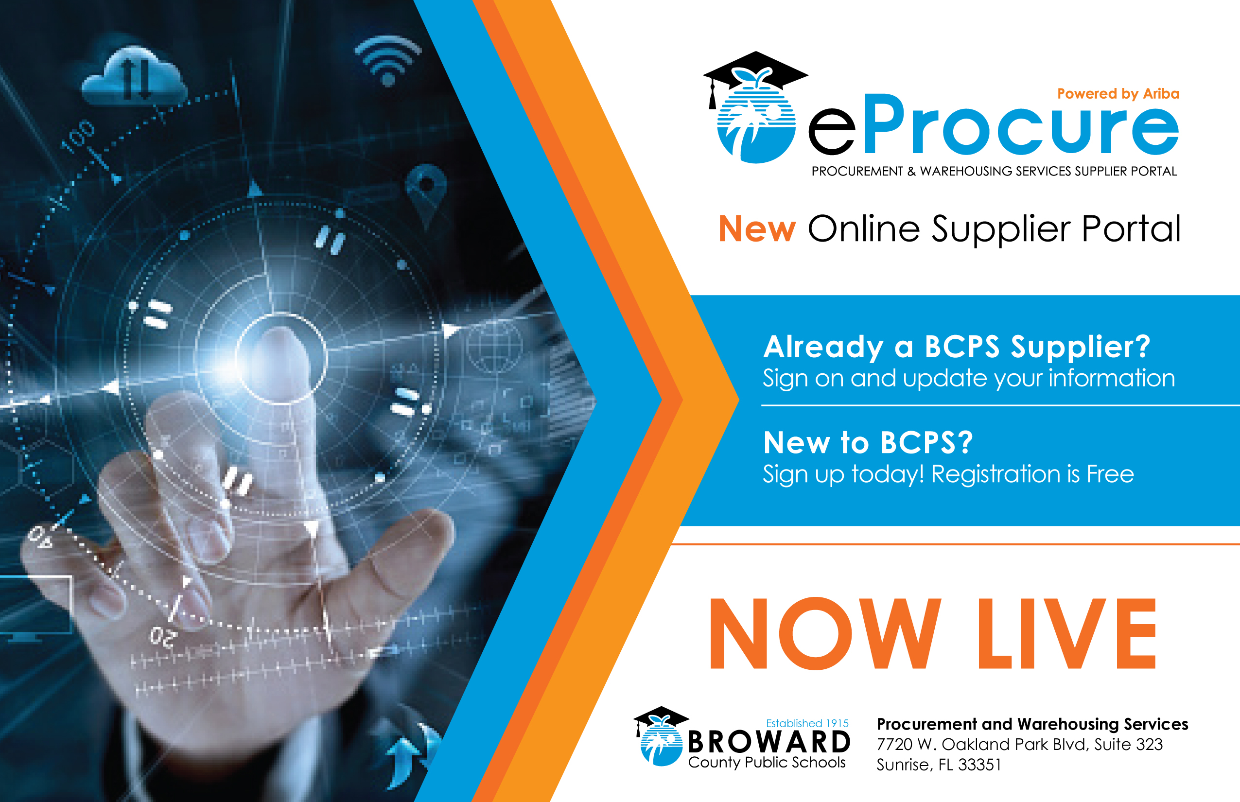 Procurement and Warehousing - eProcure Announcement - New Online Supplier Portal is NOW LIVE