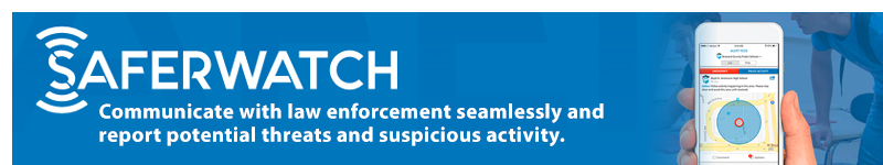 Safer Watch. Communicate with law enforcement seamlessly and report potential threats and suspicious activity