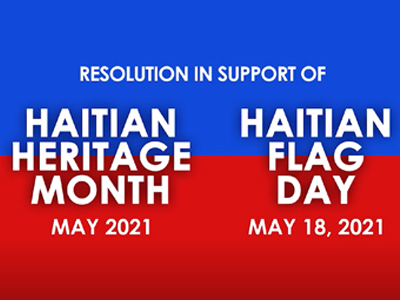 View a special May presentation by Chair Dr. Rosalind Osgood, District 5 in support of Haitian Heritage Month and Haitian Heritage Flag Day.