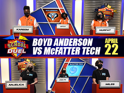 Watch School Duel on BECON-TV, Thursday April 22, with Boyd Anderson High School VS. McFatter High School.
