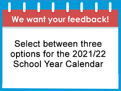 BCPS is interested in your feedback on options for the 2021/22 school year calendar. View the three proposed calendar scenarios.