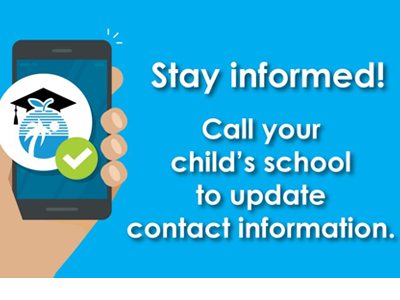 Parents/Guardians: If you're not receiving phone calls and emails from your child's school, contact the school to ensure your  information is up to date.