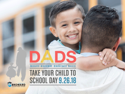 BCPS observes Dads Take Your Child to School Day on September 26.