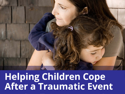 "Parents and Guardians: ""Helping Children Cope After a Traumatic Event""  was assembled by psychiatrists, psychologists, and mental health experts who specialize in crisis situations."