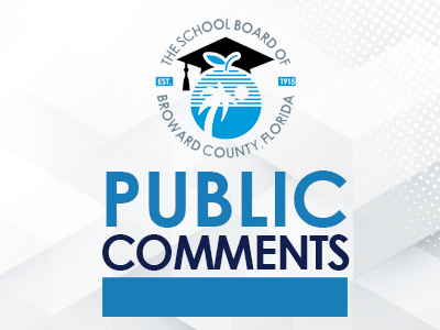 Public Comments: We welcome your questions and comments regarding agenda items for the May 11, 2021 School Board workshop.