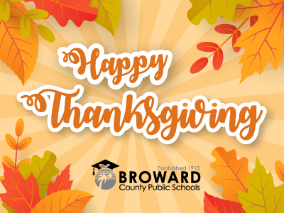 In observance of the Thanksgiving Day holiday, schools and offices are closed November 21 – 23.