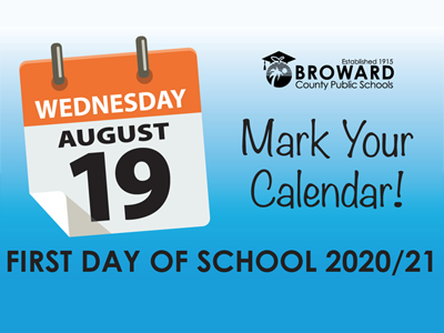 The School Board voted to approve the 2020/21 School Year Calendar. The first day of school is Wednesday, August 19.